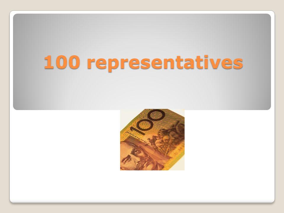 100 representatives
