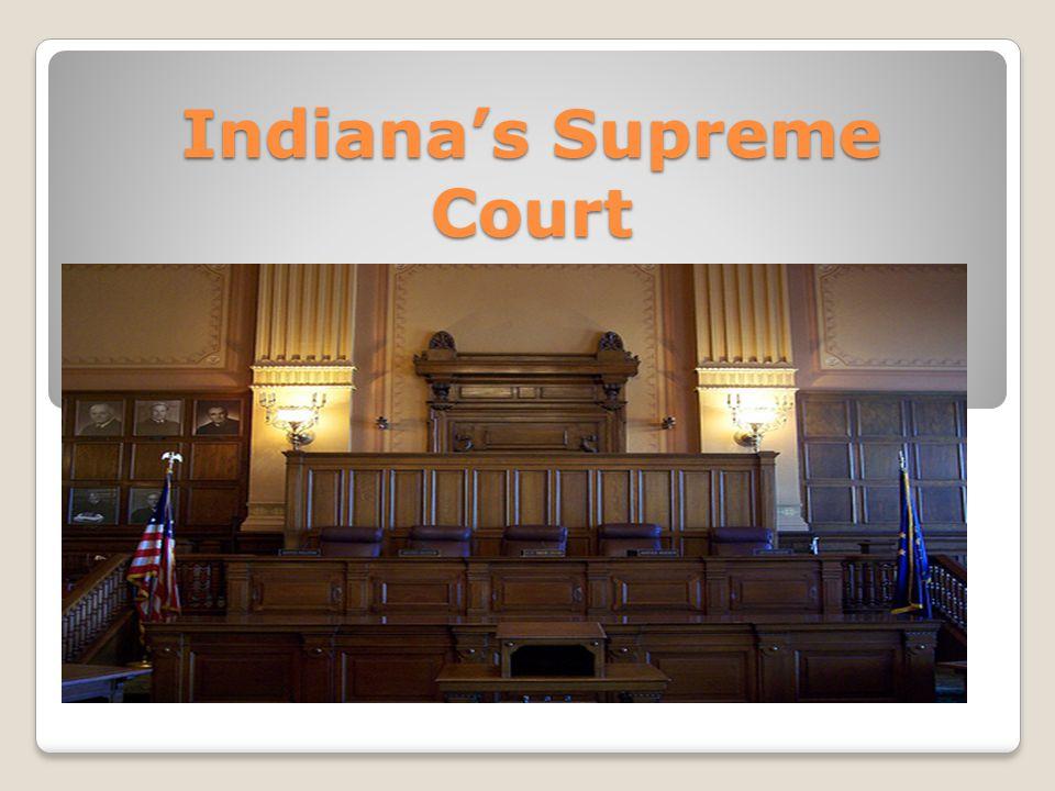 Indiana's Supreme Court