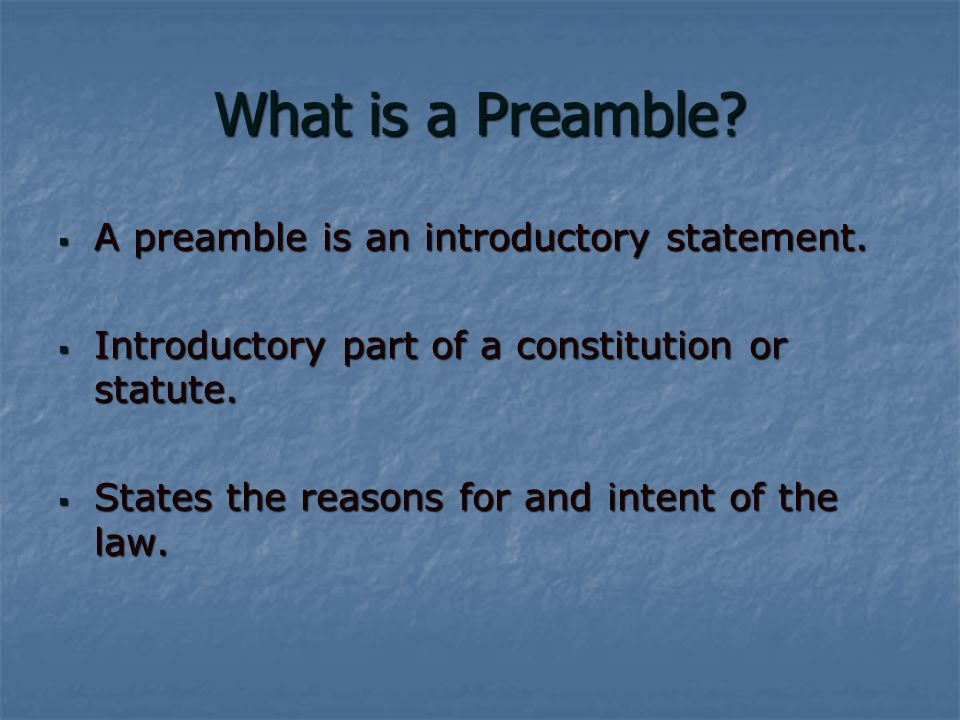 Preamble When in the Course of human events, it becomes necessary for one people to dissolve the political bands which have connected them with another… When in the Course of human events, it becomes necessary for one people to dissolve the political bands which have connected them with another…