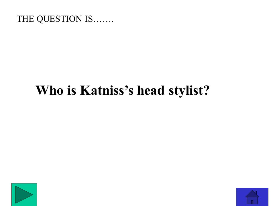THE ANSWER IS………………. President Snow