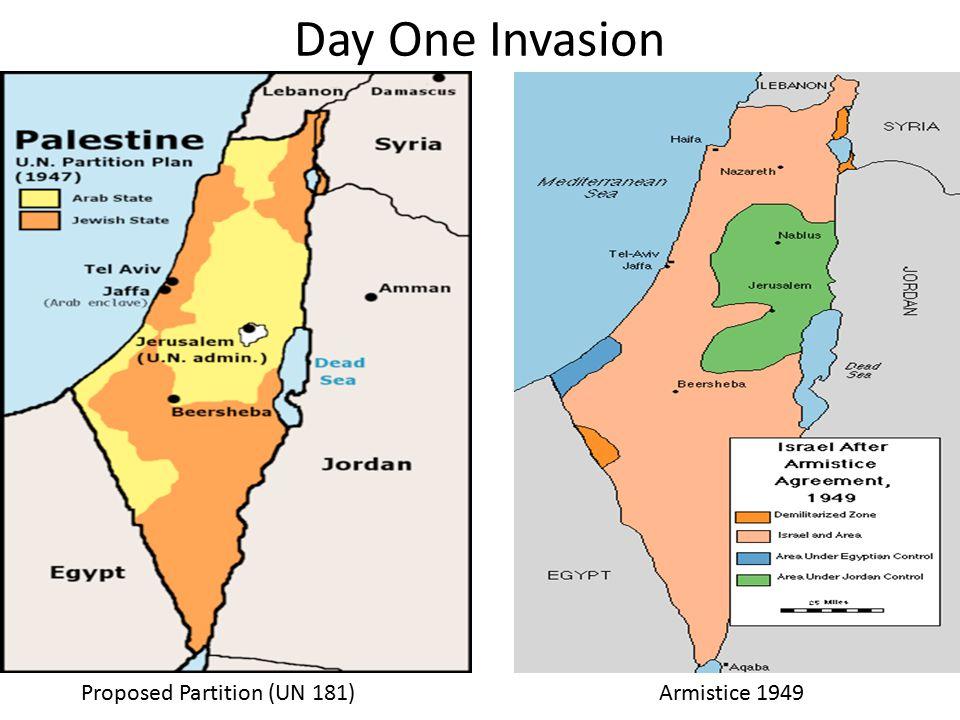 Day One Invasion Proposed Partition (UN 181)Armistice 1949