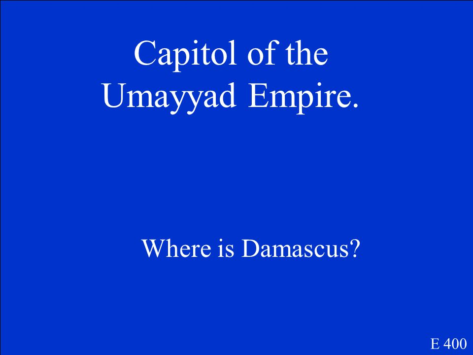 The capitol of the Abbasid Empire. E 300 Where is Baghdad?