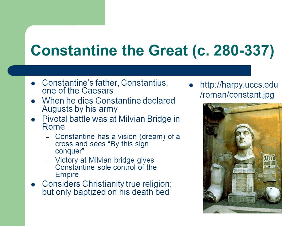 Constantine the Great (c.