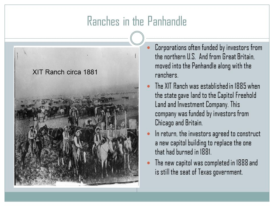 Ranches in the Panhandle Corporations often funded by investors from the northern U.S.