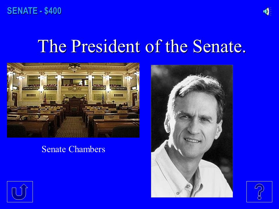 SENATE - $300 The senator from our District 8.