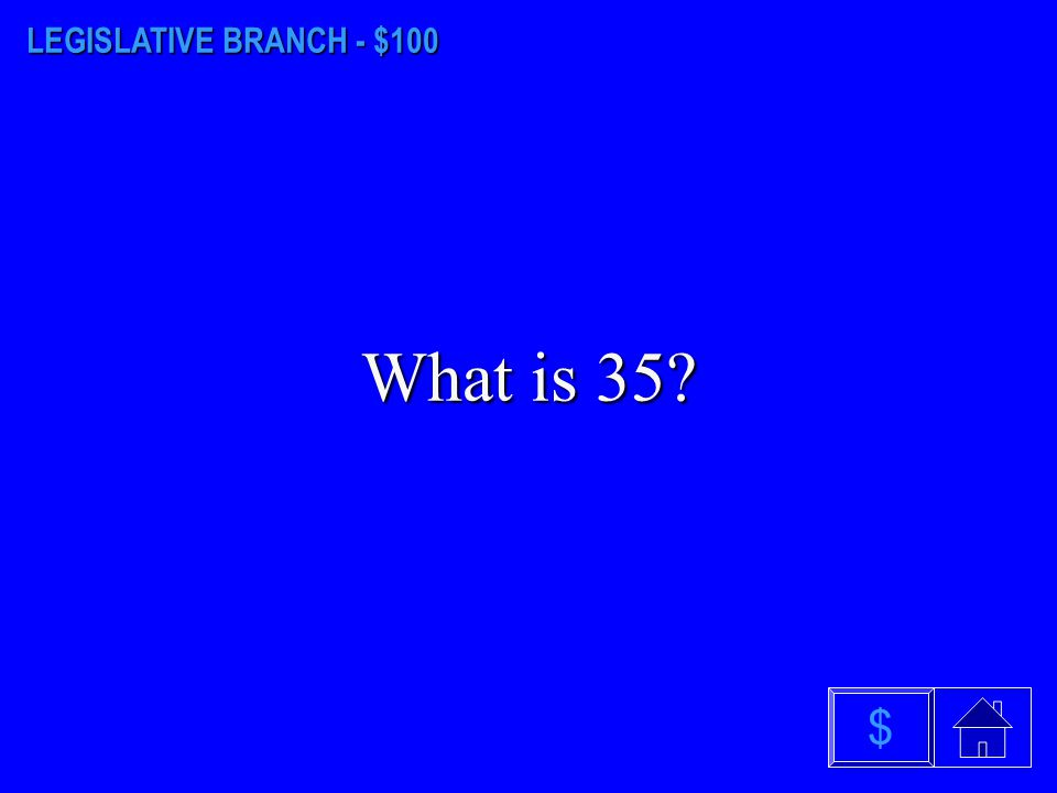 HOUSE OF REPRESENTATIVES - $500 What is a Rectangle? $