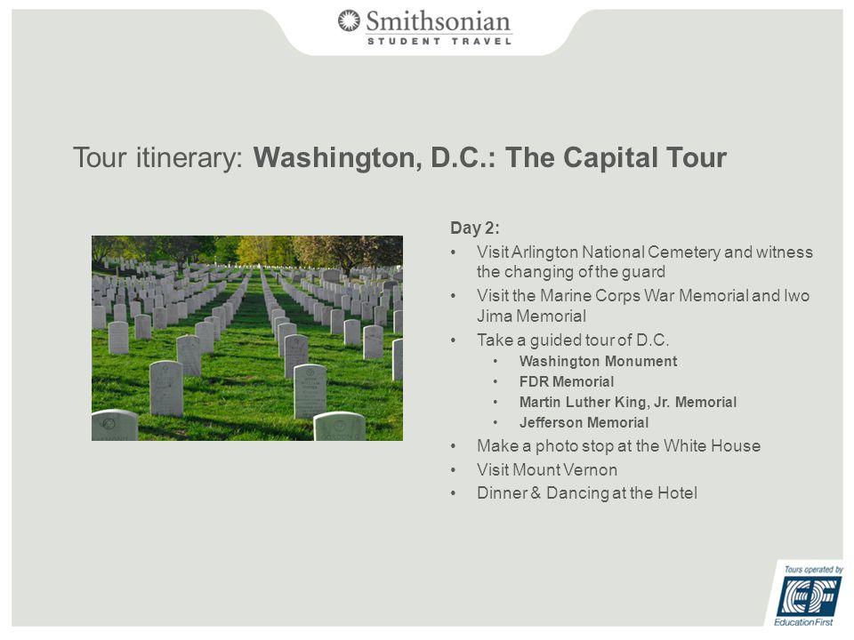 Tour itinerary: Washington, D.C.: The Capital Tour Day 3: Visit Capitol Hill U.S.