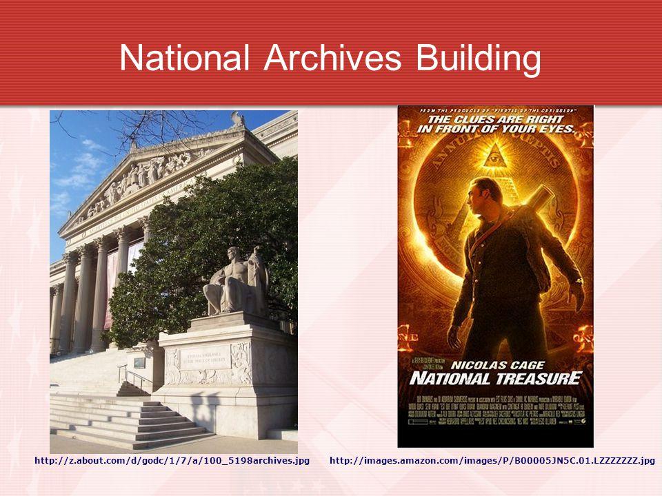 National Archives Building http://z.about.com/d/godc/1/7/a/100_5198archives.jpghttp://images.amazon.com/images/P/B00005JN5C.01.LZZZZZZZ.jpg
