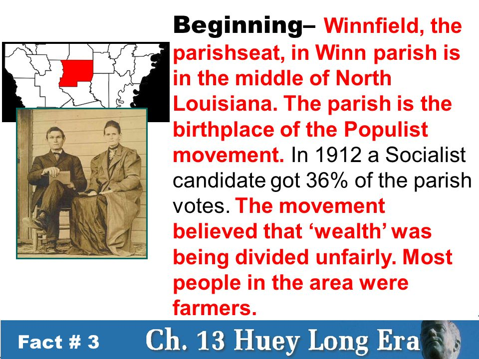 Fact # 34 The National Stage – By 1932 Huey was tired of Congress and set his sites on an even greater goal.
