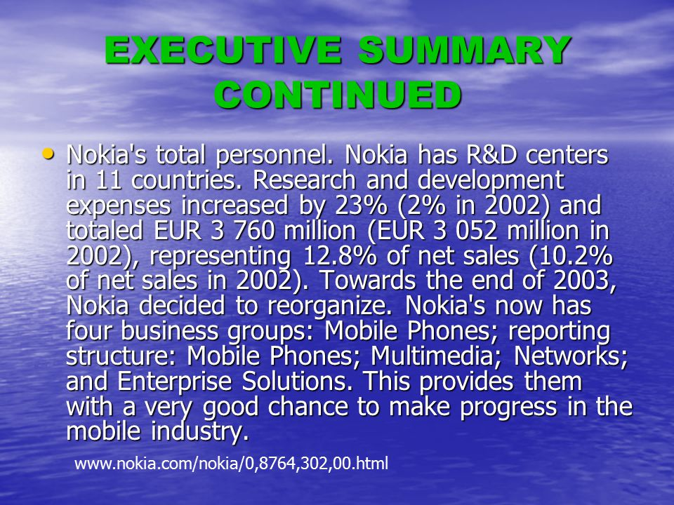 EXECUTIVE SUMMARY CONTINUED Nokia s total personnel.