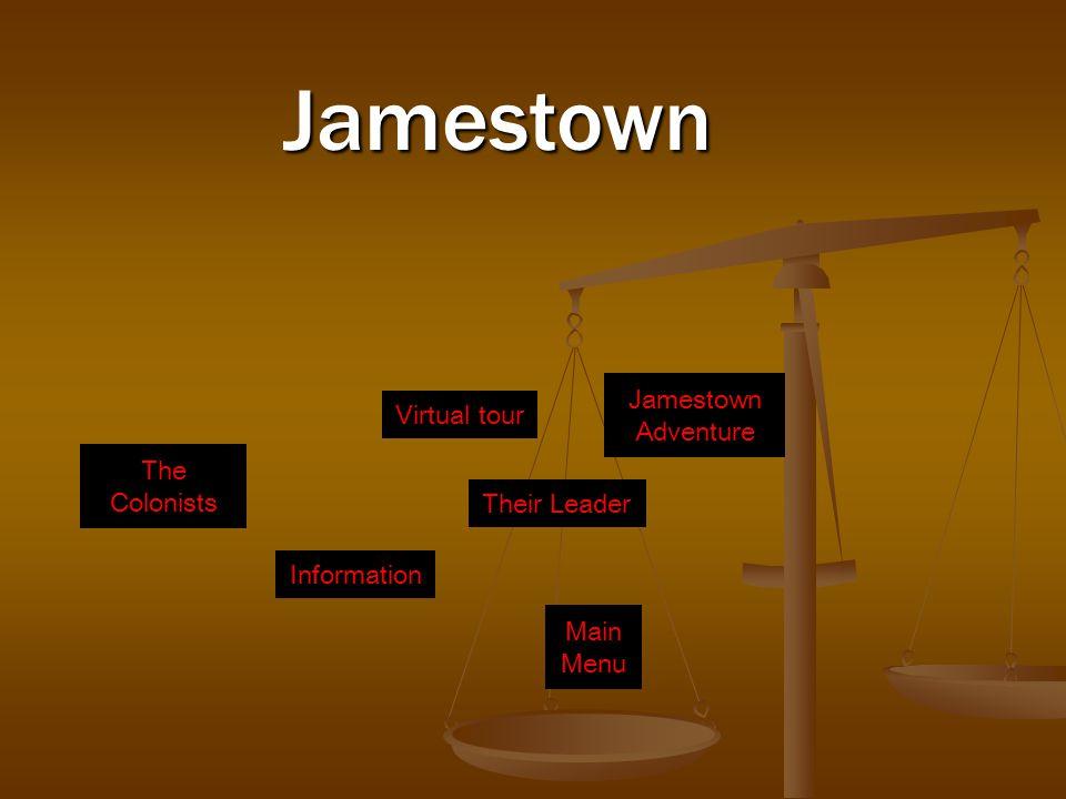 The Colonists Information Their Leader Virtual tour Jamestown AdventureJamestown Main Menu