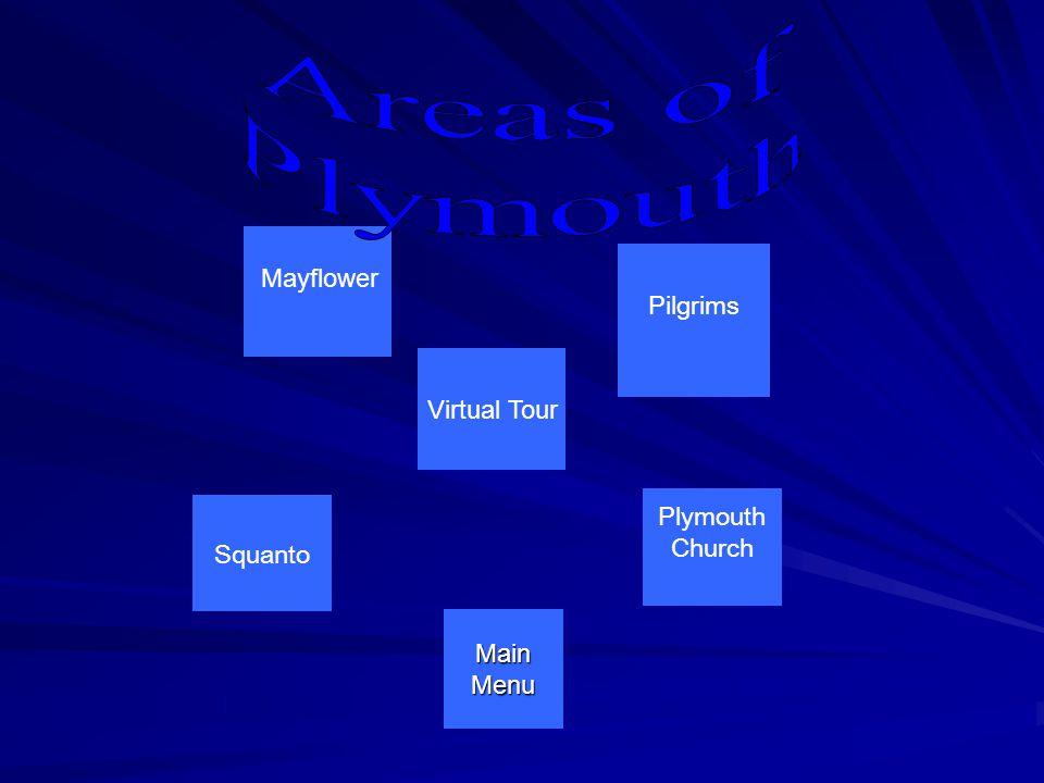 Mayflower Virtual Tour Main Menu Pilgrims Plymouth Church Squanto