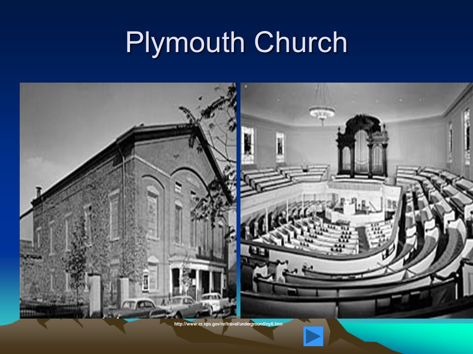 Plymouth Church http://www.cr.nps.gov/nr/travel/underground/ny6.htm