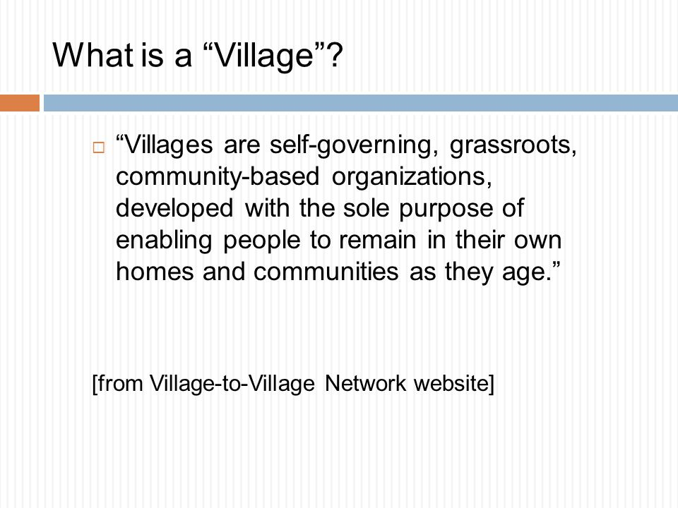 What is a Village .