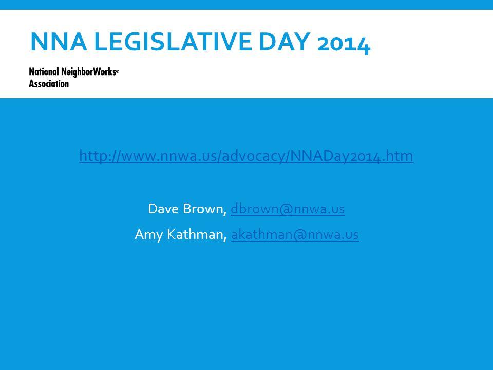 NNA LEGISLATIVE DAY 2014 http://www.nnwa.us/advocacy/NNADay2014.htm Dave Brown, dbrown@nnwa.usdbrown@nnwa.us Amy Kathman, akathman@nnwa.usakathman@nnwa.us