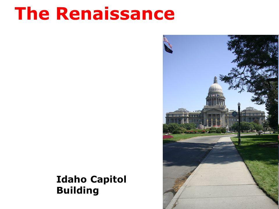 The Renaissance Idaho Capitol Building
