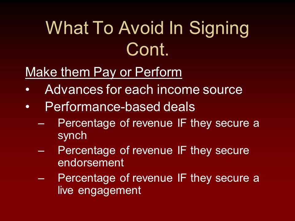 What To Avoid In Signing Cont.