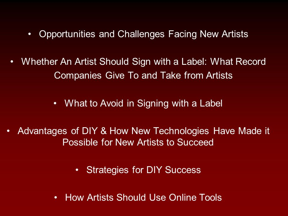 I.Opportunities and Challenges Facing New Artists The Current State of the Music Business 1999: 14.6 B 2009: 7 B