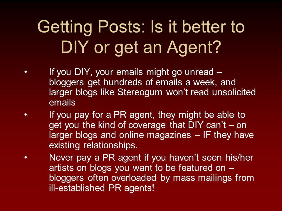 Getting Posts: Is it better to DIY or get an Agent.