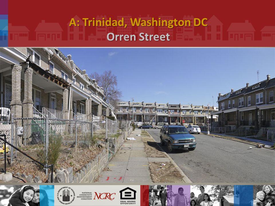 A: Trinidad, Washington DC Orren Street.