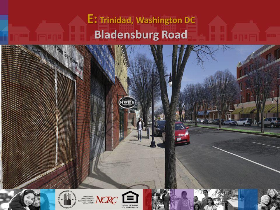 E: Trinidad, Washington DC Bladensburg Road.