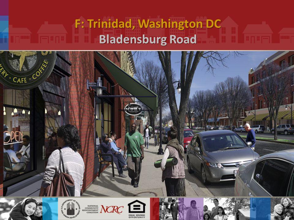 F: Trinidad, Washington DC Bladensburg Road.