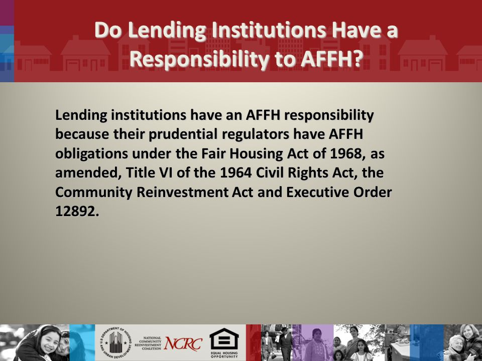 Do Lending Institutions Have a Responsibility to AFFH.