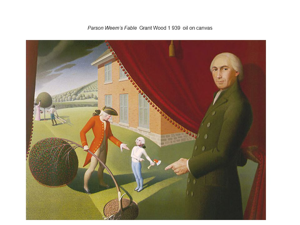 Parson Weem's Fable Grant Wood 1 939 oil on canvas