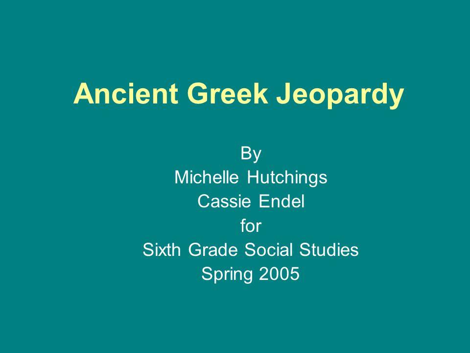 CITY STATES 600 Name 3 Greek city-states. Athens, Sparta, Corinth, Thebes, Macedonia
