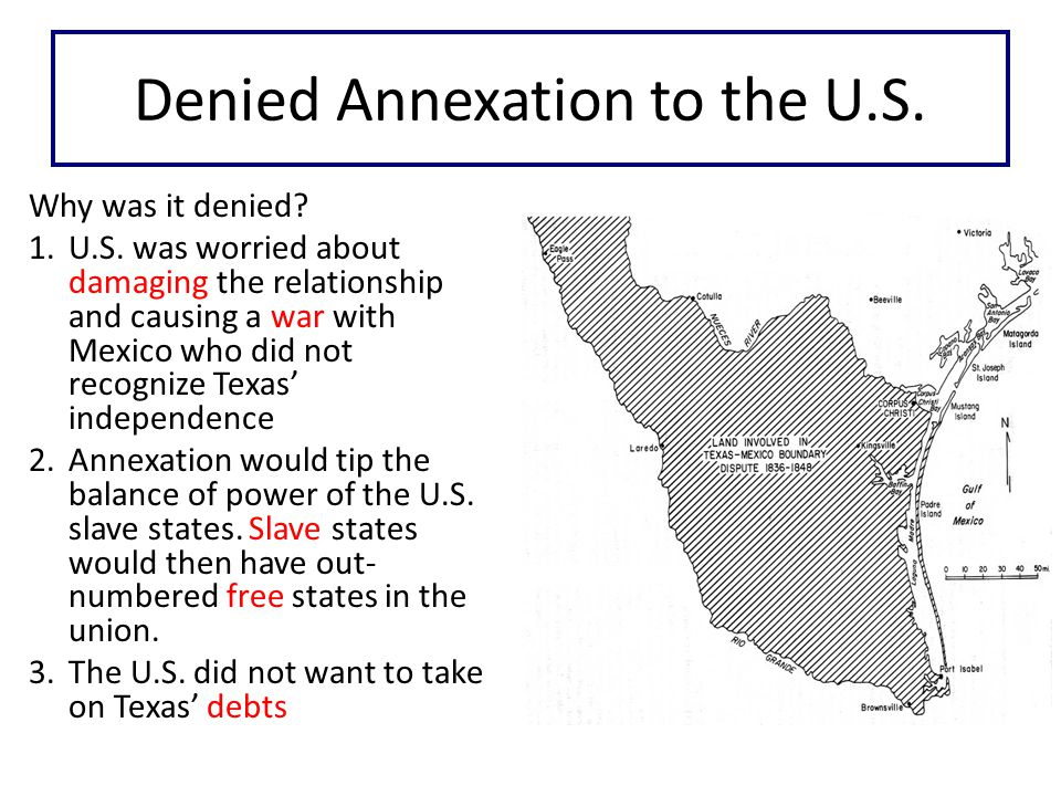 Denied Annexation to the U.S. Why was it denied. 1.U.S.