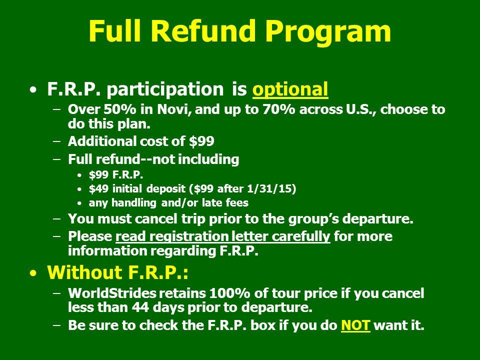 Full Refund Program F.R.P.