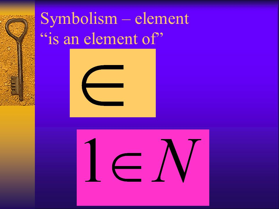 """Symbolism – element """"is an element of"""""""
