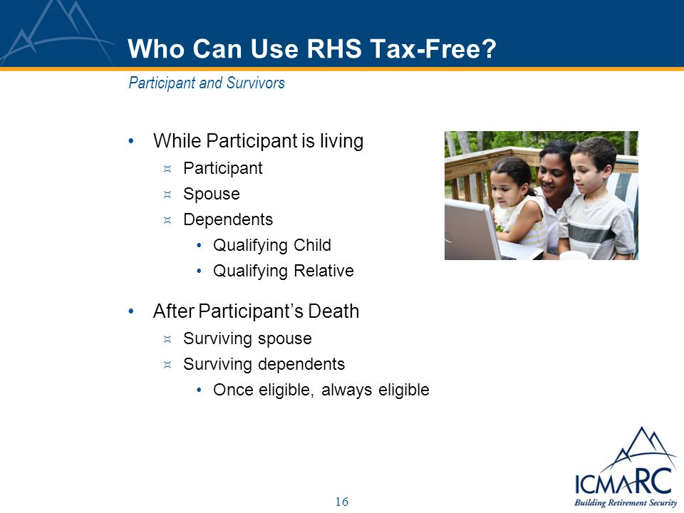 16 Who Can Use RHS Tax-Free.