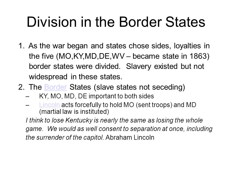Division in the Border States 1.