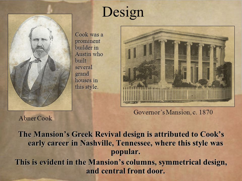 Committee Decides on Design The Texas Legislature created a committee to oversee the design and construction of the Mansion consisting of Governor Pease, State Comptroller James Shaw, and State Treasurer James H.