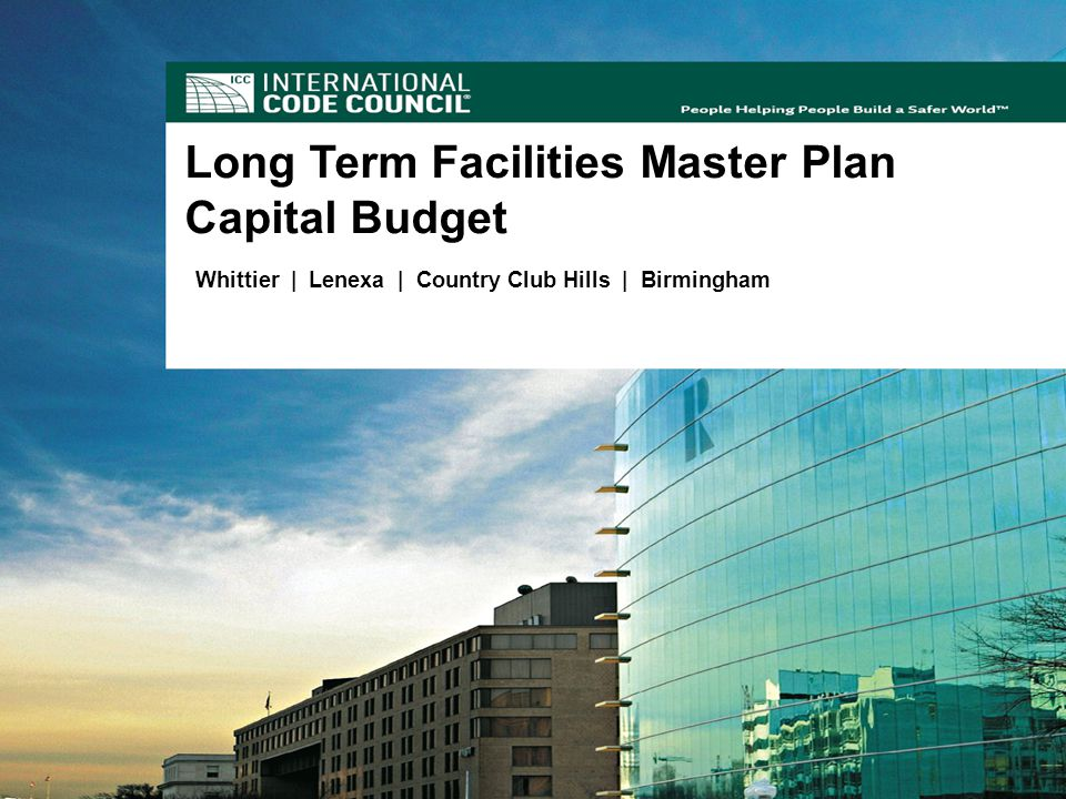 February 15, 20088 Master Plan for Facilities & Infrastructure Long Term Facilities Master Plan Capital Budget Whittier | Lenexa | Country Club Hills | Birmingham