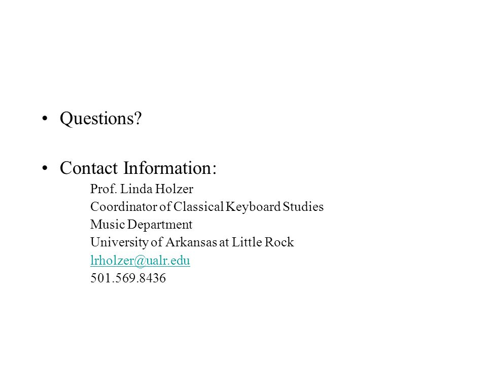 Questions. Contact Information: Prof.