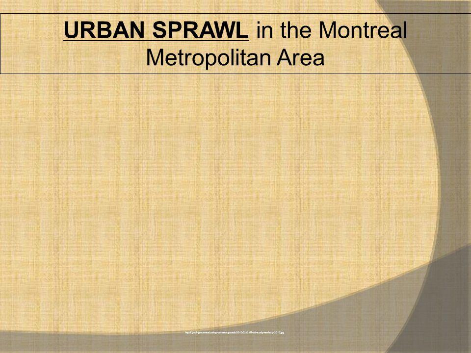 http://spacingmontreal.ca/wp-content/uploads/2010/02/AMT-od-study-territory-2010.jpg URBAN SPRAWL in the Montreal Metropolitan Area