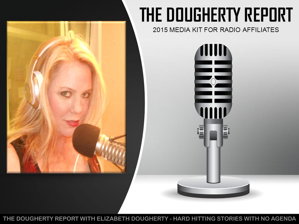 THE DOUGHERTY REPORT 2015 MEDIA KIT FOR RADIO AFFILIATES