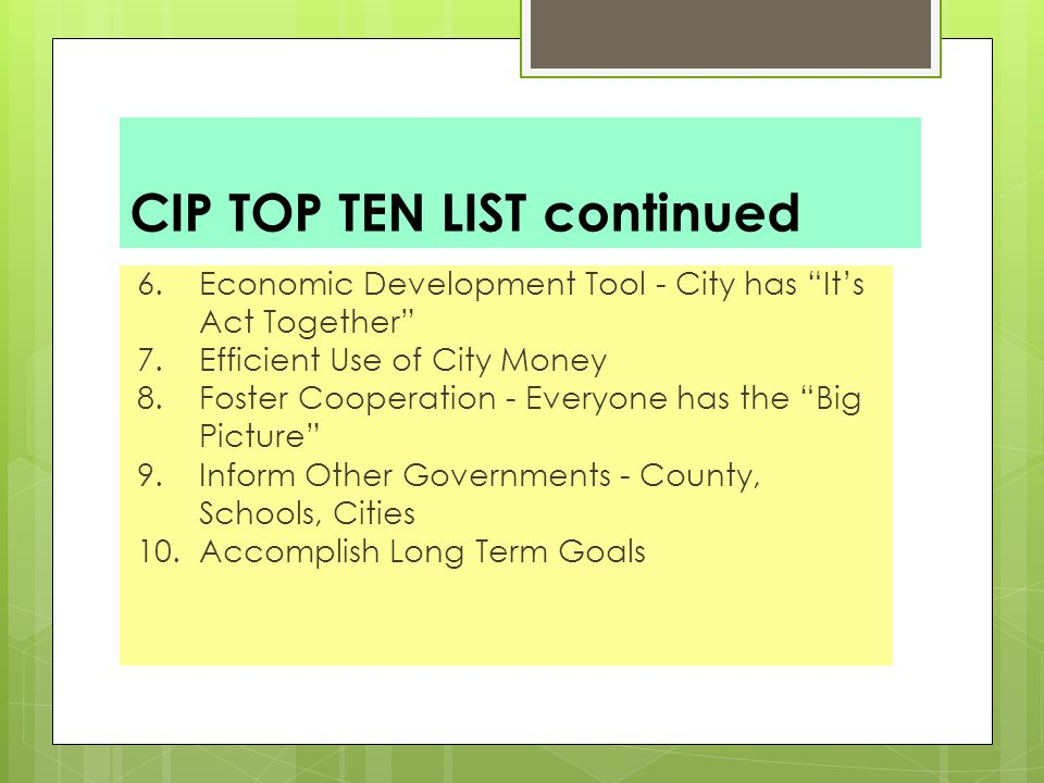 GETTING CIP BUY IN Mayor/Council/City Administrator/Department Heads 1.