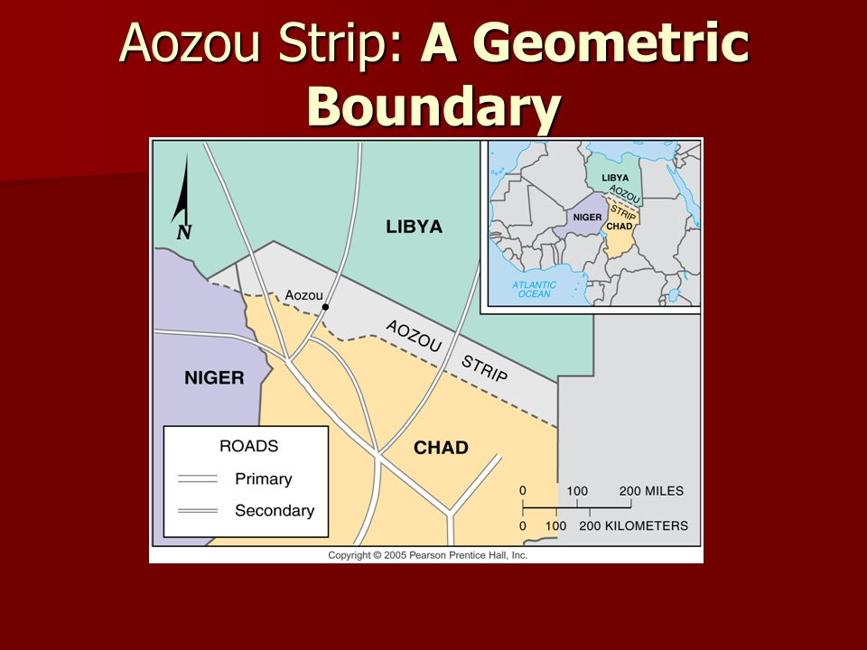 Aozou Strip: A Geometric Boundary Fig. 8-9: The straight boundary between Libya and Chad was drawn by European powers, and the strip is the subject of
