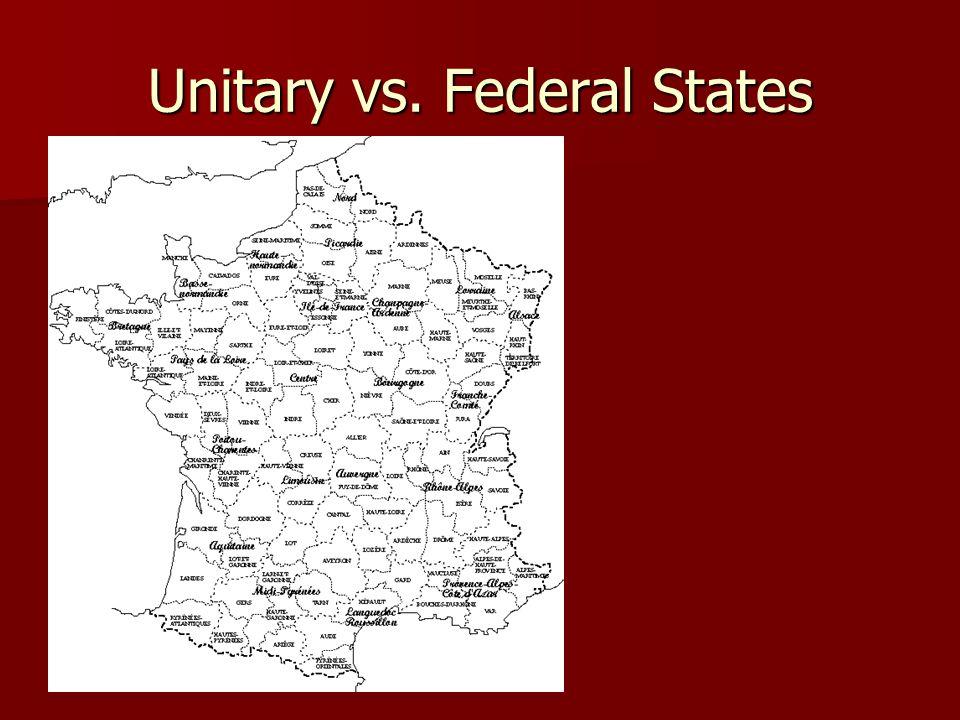Unitary vs. Federal States