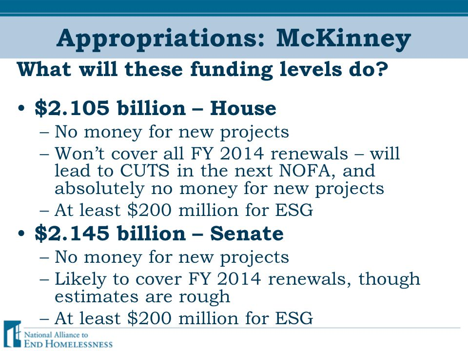 Appropriations: McKinney What will these funding levels do.