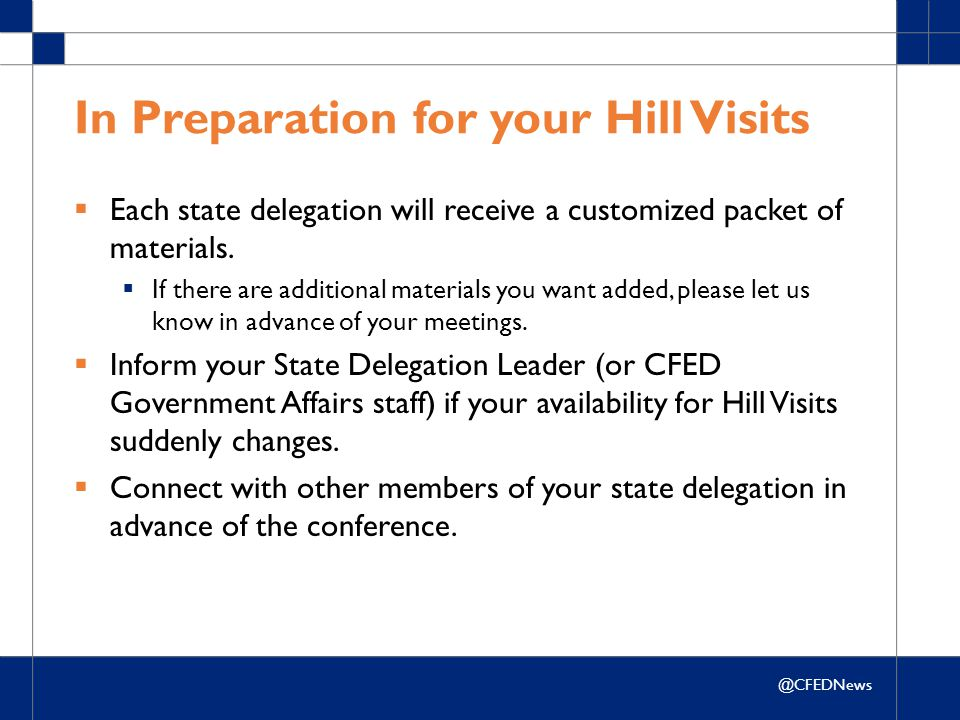 @CFEDNews In Preparation for your Hill Visits  Each state delegation will receive a customized packet of materials.