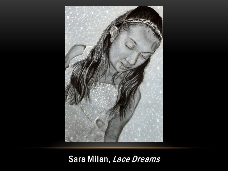 Sara Milan, Lace Dreams