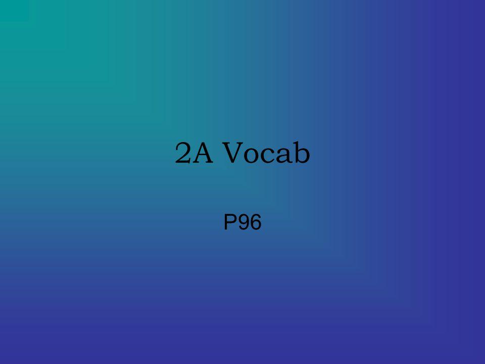 2A Vocab P96