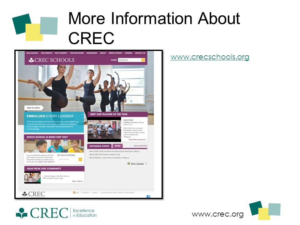 More Information About CREC www.crecschools.org