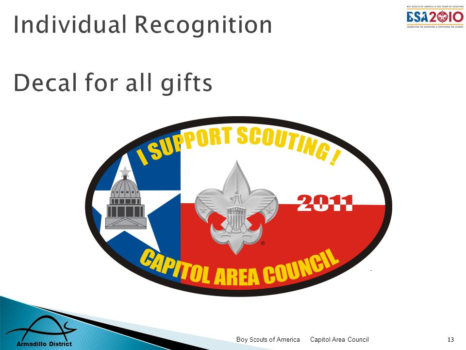 Armadillo District Boy Scouts of America Capitol Area Council 13 Individual Recognition Decal for all gifts