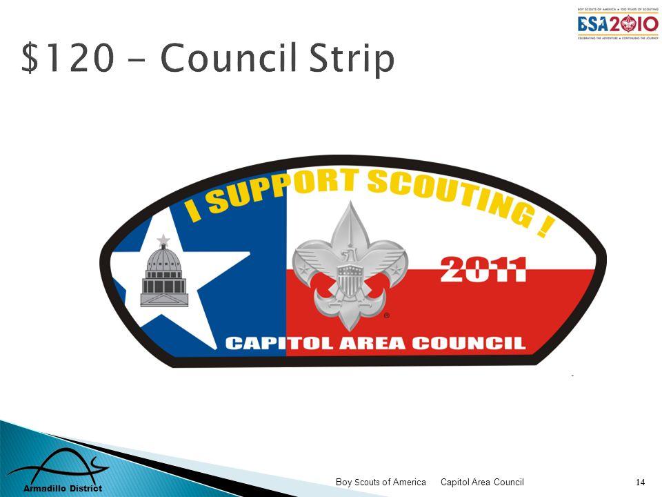 Armadillo District Boy Scouts of America Capitol Area Council 14 $120 - Council Strip