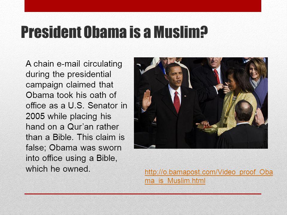 President Obama is a Muslim.